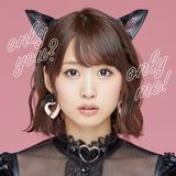 i☆Ris・芹澤優の2ndミニアルバム「only you? only me!」発売