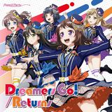 「バンドリ!」Poppin'Partyの14thシングル「Dreamers Go!/Returns」発売