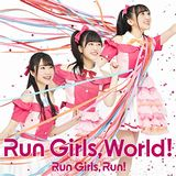 Run Girls, Run!の1stアルバム「Run Girls, World!」試聴動画